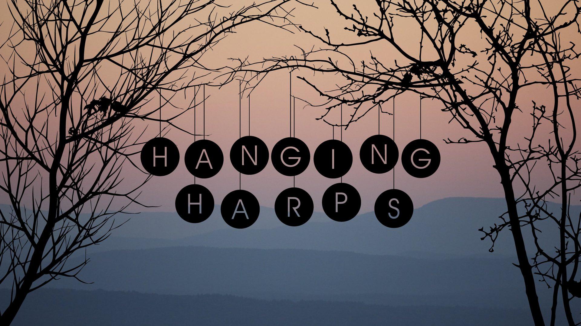 Hanging Harps