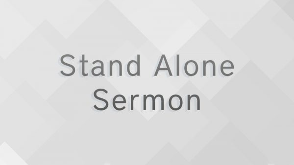 Stand Alone Sermon / Maryville