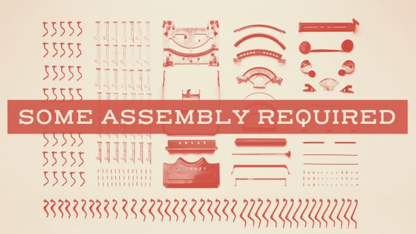 Some Assembly Required / Maryville