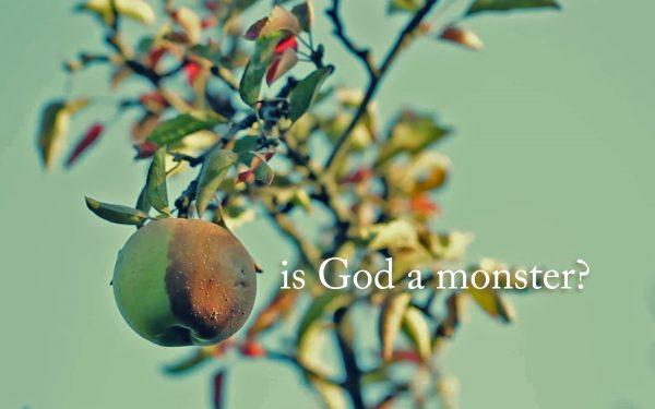 Is God a Monster?