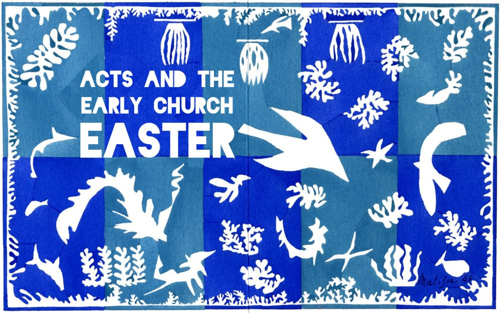 Easter and The Early Church