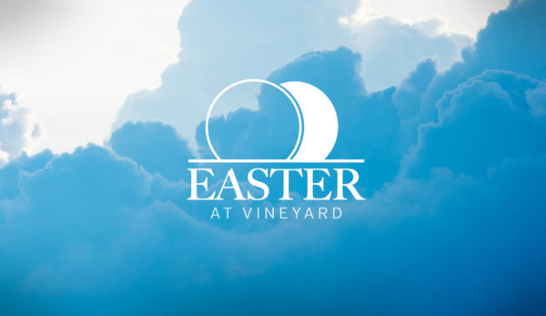 Easter at Vineyard