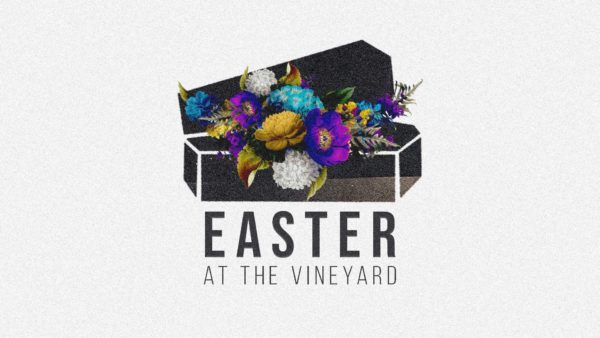 EASTER at Vineyard Church Maryville